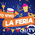 ¡VIVE LA 61 FERIA DE CALI CON CALITV!