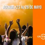 AGENDA CALEÑA | Del 23 al 26 de mayo de 2019