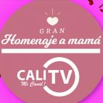 Disfruta este sábado 9 de mayo del gran homenaje a las madres por el Canal CaliTV