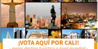 ¡Todos a votar por Cali como mejor destino turístico a nivel mundial!