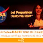 ¡LA LLEGADA A MARTE DIRIGIDA POR UNA CALEÑA EN LA NASA!