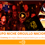 """¡Que orgullo ve! El Grupo Niche gana Premio Grammy al """"Mejor Álbum Tropical Latino"""""""